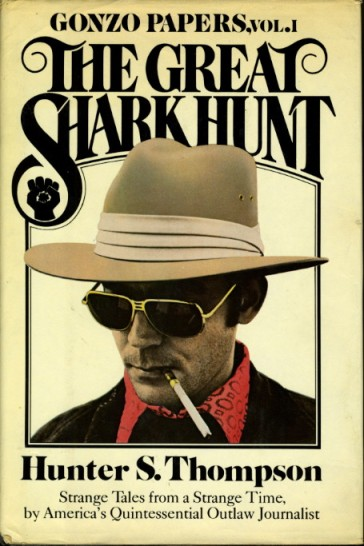 The Great Shark Hunt : Strange Tales from a Strange Time Vol. 1 SIGNED Hunter ST