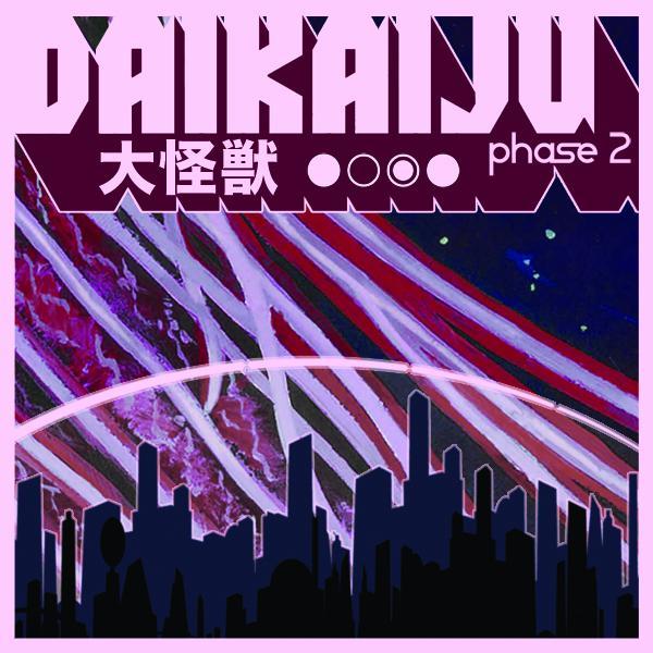 Daikaiju – Phase 2 (2010)