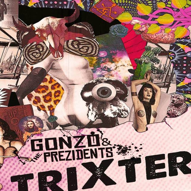 Gonzo & The Prezidents – Trixter EP (2014)