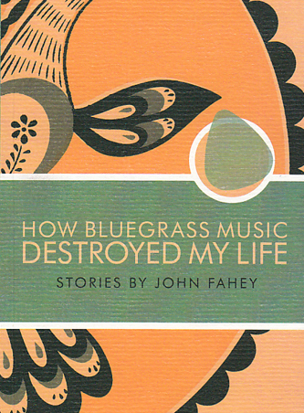how_bluegrass_music_destroyed_my_life